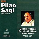 Ustad Nusrat Fateh Ali Khan Pilao Saqi, Vol.58