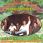 The Sabri Brothers Savere Savere