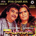 The Sabri Brothers Piya Ghar Aya
