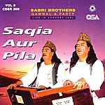 The Sabri Brothers Saqia Aur Pila