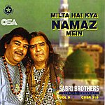 The Sabri Brothers Milta Hai Kya Namaz Mein: Live In UK