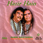 The Sabri Brothers Hazir Hain
