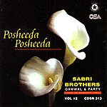 The Sabri Brothers Posheeda Posheeda: Live in Concert UK