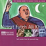 Nusrat Fateh Ali Khan The Rough Guide To Nusrat Fateh Ali Khan