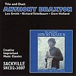 Anthony Braxton Trio & Duet
