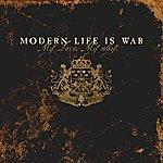 Modern Life Is War My Love My Way