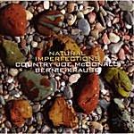 Country Joe McDonald Natural Imperfections