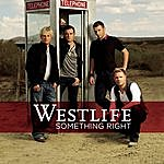 Westlife Something Right (2-Track Single)