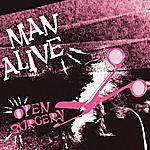 Man Alive Open Surgery
