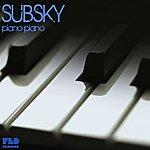 Subsky Piano, Piano (Single)