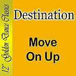 Destination Move On Up (Single)