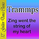 The Trammps Zing Went The String Of My Heart (Single)