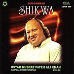 Ustad Nusrat Fateh Ali Khan Shikwa, Vol.70