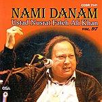 Ustad Nusrat Fateh Ali Khan Nami Danam, Vol.97