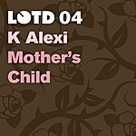 K-Alexi Mother's Child/KS 909 City (Single)
