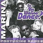 Marina Do Ya Wanna Dance? (6-Track Remix Maxi-Single)