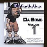 DJ Godfather Da Bomb, Vol.1