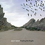 Jason Upton Trusting The Angels