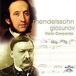 Felix Mendelssohn Mendelssohn/Glazunov: Violin Concertos