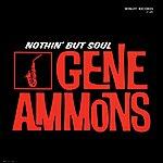 Gene Ammons Nothin' But Soul (4-Track Maxi-Single)