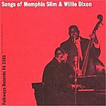 Memphis Slim Songs Of Memphis Slim & Willie Dixon