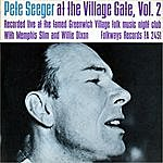 Pete Seeger Pete Seeger At The Village Gate, Vol.2
