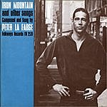 Peter Lafarge Iron Mountain And Other Songs