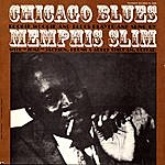 Memphis Slim Chicago Blues: Boogie Woogie And Blues Played And Sung By Memphis Slim