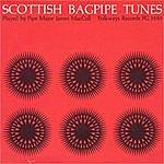 James MacColl Scottish Bagpipe Tunes