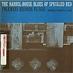 Speckled Red The Barrel-House Blues Of Speckled Red