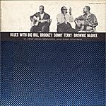 Big Bill Broonzy Blues With Big Bill Broonzy, Sonny Terry And Brownie McGhee