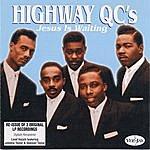 The Highway Q.C.'s Jesus Is Waiting