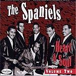 The Spaniels Heart & Soul, Vol.2