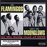 The Flamingos The Flamingos Meet The Moonglows On The Dusty Road Of Hits