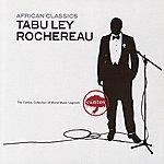 Tabu Ley Rochereau African Classics: Tabu Ley Rochereau