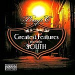 Pimp C Greatest Features From The South (Parental Advisory)