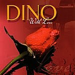 Dino With Love