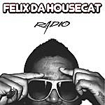 Felix Da Housecat Radio (6-Track Maxi-Single)