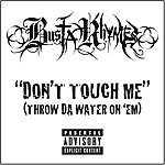 Busta Rhymes Don't Touch Me (Throw Da Water On 'Em) (Single)