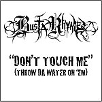 Busta Rhymes Don't Touch Me (Throw Da Water On 'Em) (Edited) (Single)