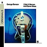 George Benson I Got A Woman And Some Blues