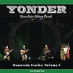 Yonder Mountain String Band Mountain Tracks: Vol.5