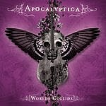 Apocalyptica Worlds Collide (Deluxe Version)