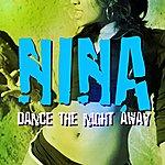 Nina Dance The Night Away (3-Track Maxi-Single)