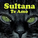 Sultana Te Amo (5-Track Maxi-Single)