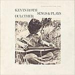 Kevin Roth Kevin Roth Sings & Plays Dulcimer