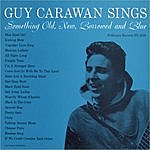 Guy Carawan Guy Carawan Sings Something Old, New, Borrowed And Blue