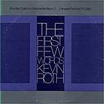 Kevin Roth The First Few Words: Mountain Dulcimer Instrumental Album, Vol.2