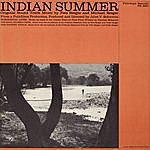 Pete Seeger Indian Summer: Original Soundtrack Music