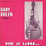 Gary Green Gary Green, Vol.3: Still At Large...